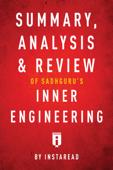 Summary, Analysis & Review of Sadhguru's Inner Engineering