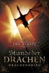 Stunde Der Drachen - Drachenkrieg