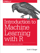 Introduction to Machine Learning with R Book Cover