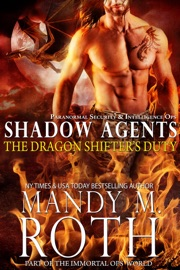 The Dragon Shifter's Duty: Paranormal Security and Intelligence Ops Shadow Agents Part of the Immortal Ops World PDF Download