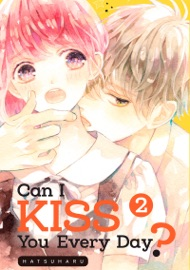 CAN I KISS YOU EVERY DAY? VOLUME 2