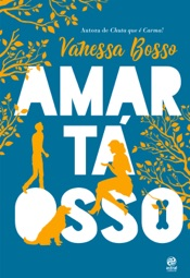 Download and Read Online Amar tá osso