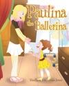 Paulina The Ballerina