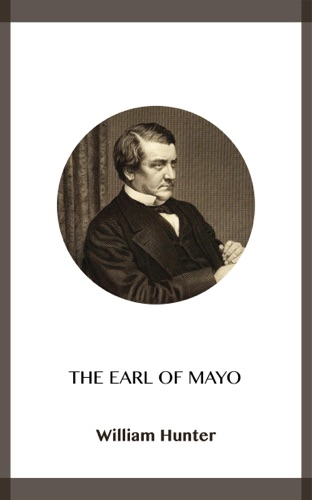 William Hunter - The Earl of Mayo