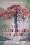 The Gatekeepers Challenge Gatekeepers Saga 2
