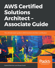 AWS Certified Solutions Architect – Associate Guide