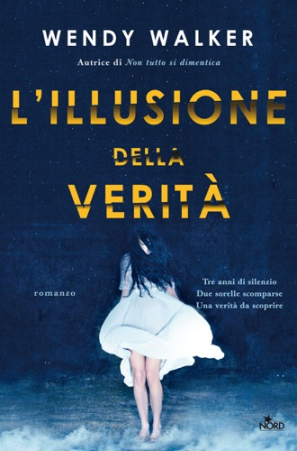 Wendy Walker - L'illusione della verità