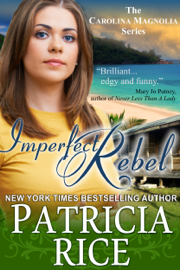 Imperfect Rebel - Patricia Rice book summary
