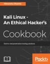 Kali Linux - An Ethical Hackers Cookbook