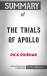 Summary Of The Trials Of Apollo The Hidden Oracle By Rick Riordan  Conversation Starters