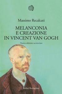 Melanconia e creazione in Vincent Van Gogh Book Cover