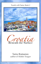 Croatia: Beneath the Surface