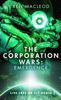 The Corporation Wars: Emergence - Ken MacLeod