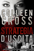 Strategia d'Uscita : Un thriller di Katerina Carter