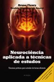 Neurociência aplicada a técnicas de estudos Book Cover