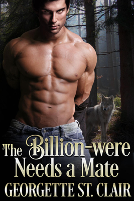 Georgette St. Clair - The Billion-were Needs a Mate book
