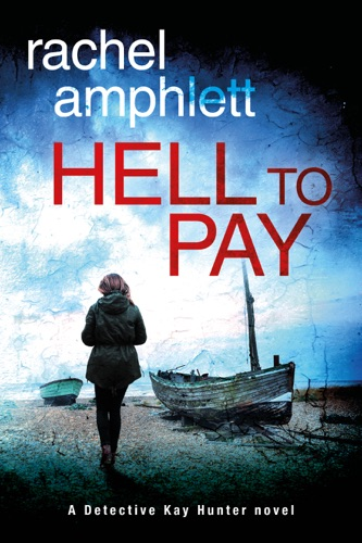 Rachel Amphlett - Hell to Pay