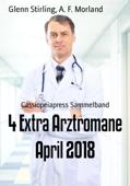 4 Extra Arztromane April 2018