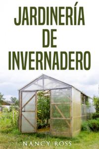 Jardinería de Invernadero Book Cover