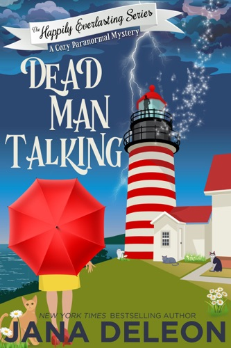 Jana DeLeon - Dead Man Talking