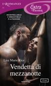 Vendetta di mezzanotte (I Romanzi Extra Passion)