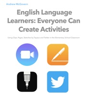 English Language Learners: Everyone Can Create Activities