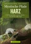 Mystische Pfade Im Harz - Wanderfhrer