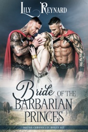BRIDE OF THE BARBARIAN PRINCES (THE COMPLETE SKATHA CHRONICLES)