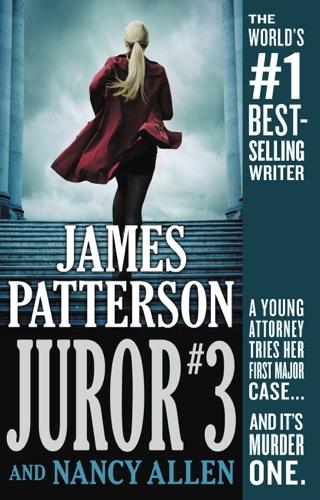 Juror #3 - James Patterson & Nancy Allen - James Patterson & Nancy Allen