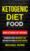 Michael Rowe - Ketogenic Diet Food: Avoid Ketogenic Diet Mistakes ilustraciГіn