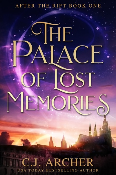The Palace of Lost Memories - C.J. Archer book cover