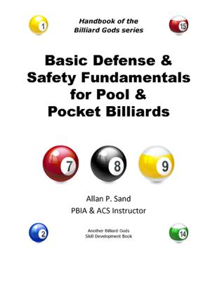Basic Defense & Safety Fundamentals for Pool & Pocket Billiards - Allan P. Sand book