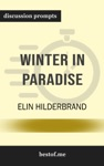 Winter In Paradise A Husbands Secret Life A Wifes New Beginning Escape To The Caribbean By Elin Hilderbrand Discussion Prompts