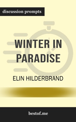 Winter in Paradise: A husband's secret life, a wife's new beginning: Escape to the Caribbean by Elin Hilderbrand (Discussion Prompts) image