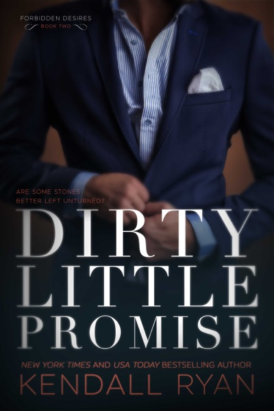 Dirty Little Promise - Kendall Ryan book cover