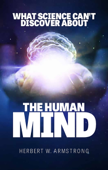 What Science Can't Discover About the Human Mind