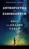 Neil deGrasse Tyson - Astrofizyka dla zabieganych artwork