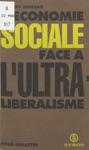 Lconomie Sociale Face  Lultra-libralisme