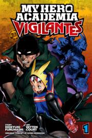My Hero Academia: Vigilantes, Vol. 1 book