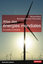 Atlas des énergies mondiales. Un monde en transition