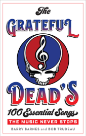 The Grateful Dead's 100 Essential Songs book