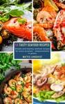 54 Tasty Seafood Recipes