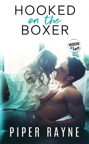 Piper Rayne - Hooked on the Boxer