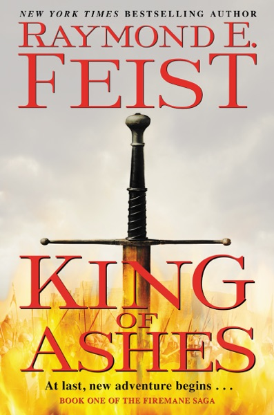 King of Ashes - Raymond E. Feist book cover