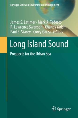 James S. Latimer, Mark A. Tedesco, R. Lawrence Swanson, Charles Yarish, Paul E. Stacey & Corey Garza - Long Island Sound