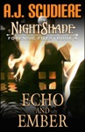 The NightShade Forensic Files Echo And Ember Book 4