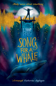 Download and Read Online Song for A Whale