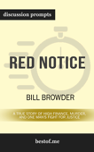 Red Notice: A True Story of High Finance, Murder, and One Man's Fight for Justice by Bill Browder (Discussion Prompts)