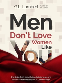 MEN DONT LOVE WOMEN LIKE YOU