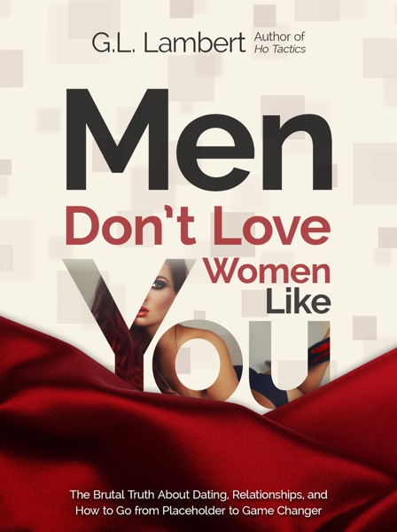 Men Don't Love Women Like You